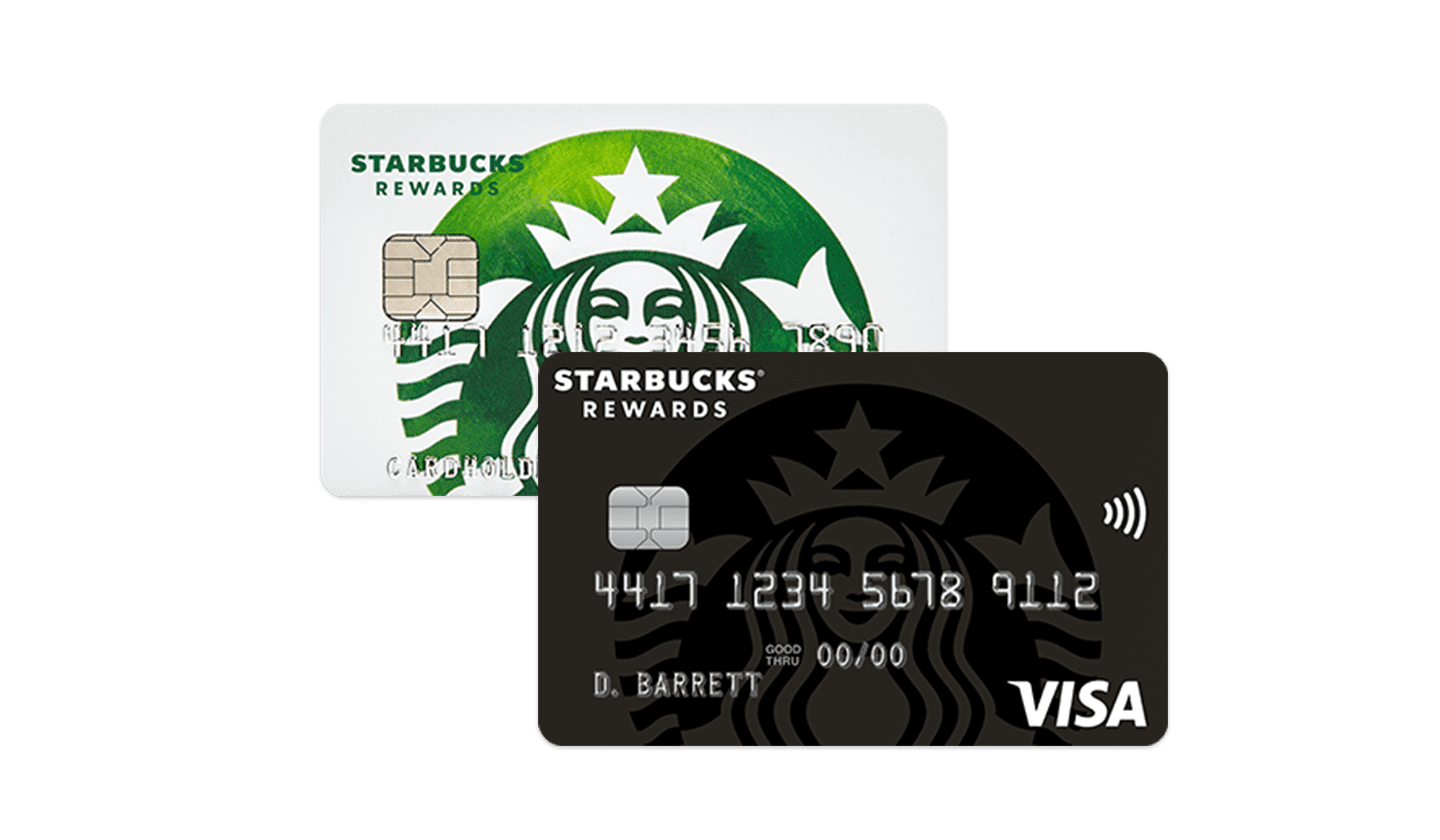 Starbucks® Rewards Visa® Card and Starbucks® Rewards Visa® Prepaid Card.