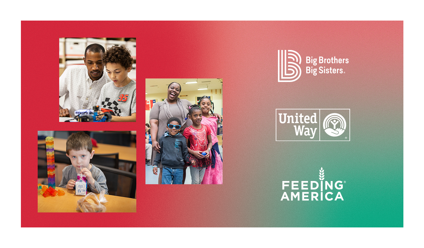 Logos of partner organizations: Big Brothers Big Sisters, United Way, and Feeding America