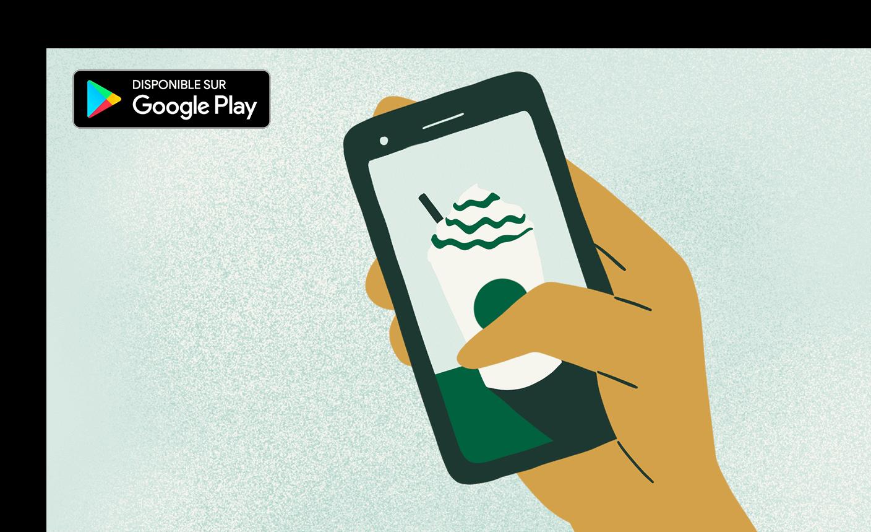 Appli Starbucks® pour Android™